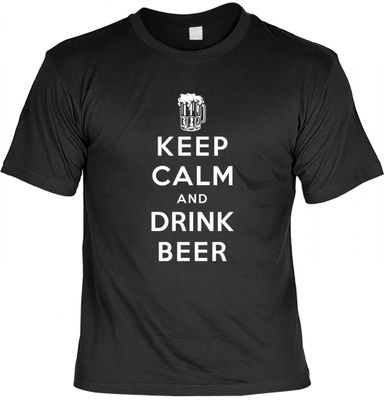 Lustiges T-Shirt - Keep Calm and Drink Beer - Funshirt mit Spruch als Geschenk für Biertrinker mit Humor - Jetzt mit lustiger Urkunde !