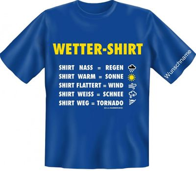 Lustiges Spass T-Shirt mit Namen: Wetter Shirt - Funshirt mit Wunschnamen als lustige Wetterstation Bild 2
