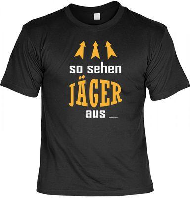 Lustiges T-Shirt für Jäger - SO SEHEN JÄGER AUS - Jagd Jagen Hobby Geschenk