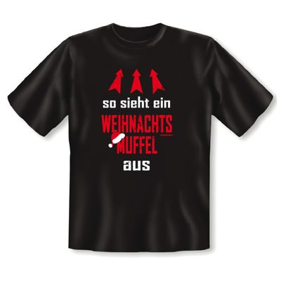 Lustiges Fun T-Shirt mit Aufdruck - So sieht ein Weihnachtsmuffel aus - passend für Advent und Weihnachtszeit Bild 2