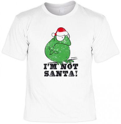 Lustiges Fun T-Shirt mit Aufdruck - I am not Santa - passend für die Advent und Weihnachtszeit