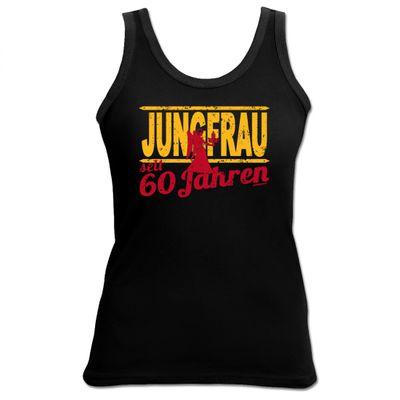 Damen Top als Geschenk zum 60. Geburtstag - Jungfrau 60 Jahre - Originelles Geburtstagsgeschenk mit sexy Look