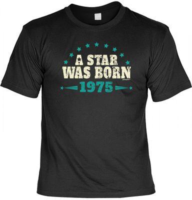 T-Shirt als lustiges Geschenk zum Geburtstag - A Star was Born 1975 - Geburtstagsgeschenk mit Jahrgang - Schwarz