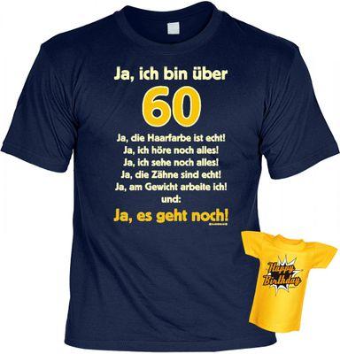 Fun T-Shirt mit dem Motiv - Ja Ich bin über 60 - als Geschenk zum Geburtstag im Set mit Mini T-Shirt zum Geburtstag