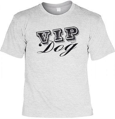 Humorvolles Hunde Tiere T-Shirt grau - VIP Dog - witzig Geschenk Hund Hundehalter