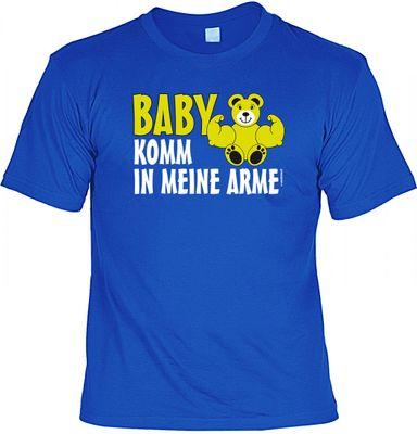 Cooles Anmach Spruch Fun T-Shirt royal - Kräftiger Bär - Baby komm in meine Arme - lässige Geschenk Idee Verliebte