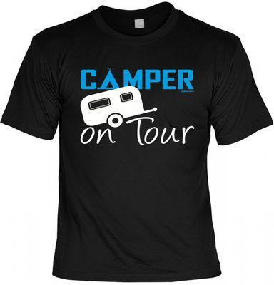 Fun-T-Shirt - Camper on Tour - witziges Spruchshirt als Geschenk für den Camping Fan mit Reise Freude