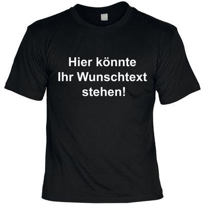 Sprüche-Shirt mit eigenem Spruch zum Geburtstag – Bedrucktes T-Shirt mit Wunschtext als originelles Geschenk in 5 Farben