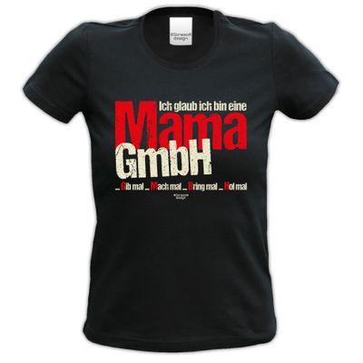 Family Damen T-Shirt - Ich glaub ich bin eine Mama GmbH - Damenshirt als Geschenk oder Outfit für die Mutter - schwarz