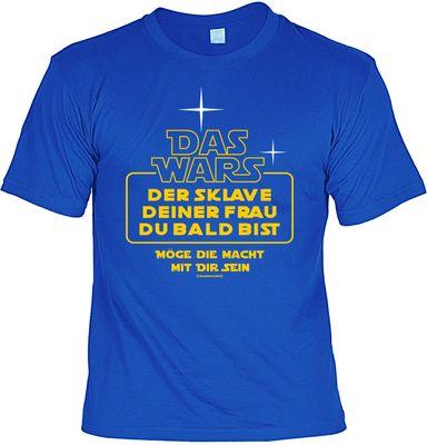 T-Shirt Rahmenlos Design Junggesellenabschied - Das Wars, Sklave deiner Frau du bald bist - inkl. Urkunde