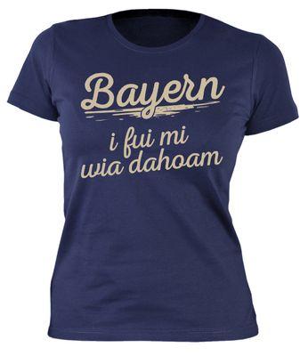 Wiesn T-Shirt für Bayerische Damen - Bayern Wia Dahoam - Damenshirt als Outfit zum Oktoberfest