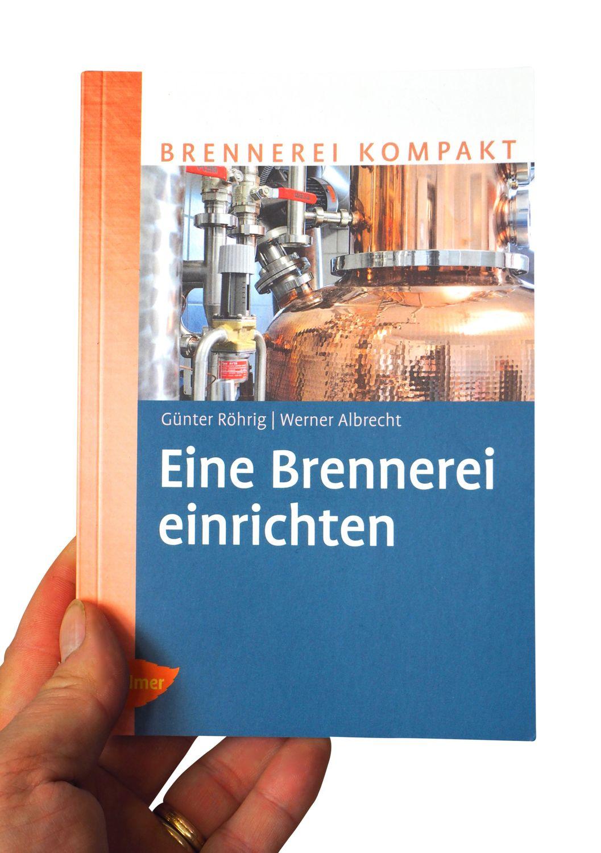 Neu Eine Brennerei Einrichten Fachbuch Zum Neuen Alkoholsteuergesetz