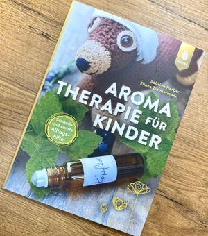 Aromatherapie für Kinder - schnelle und sanfte Alltagshilfe