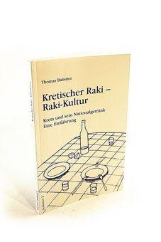 Kretischer Raki - Raki Kultur