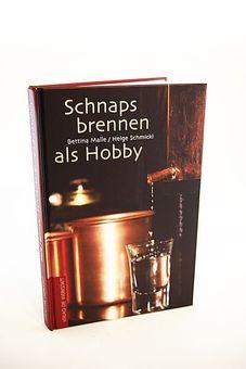 Schnapsbrennen als Hobby - das Buch