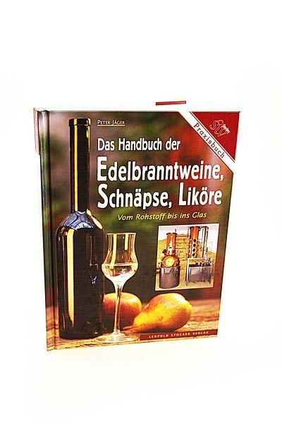 Handbuch der Edelbranntweine, Schnäpse und Liköre