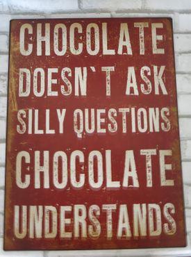Blechschild CHOCOLATE understands - Vintage Deko Schild Schokolade – Bild 2