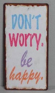 Kühlschrankmagnet Don´t worry, be happy - Vintge Deko Schild Nostalgie