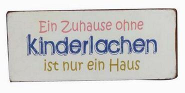 Blechschild  - Ein Zuhause ohne Kinderlachen ist nur ein Haus - Schild – Bild 1