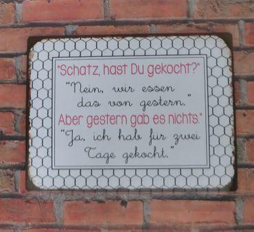 Blechschild - Schatz hast du gekocht? - Retro Vintage Schild Sprüche  – Bild 2