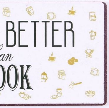 Kühlschrankmagnet - I kiss better than I cook - Schild Magnet Retro – Bild 3