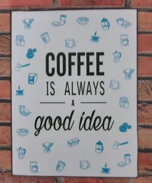 Blechschild  Coffee is always a good idea - Schild Kaffee Vintage Deko – Bild 2
