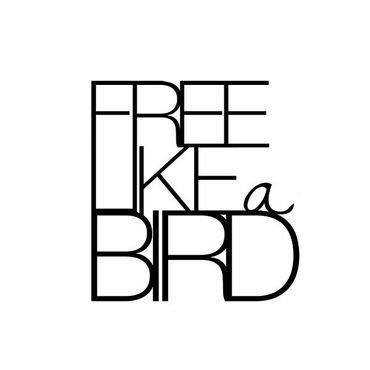 Outdoor Wandpoesie Wandspruch Metallschrift FREE LIKE A BIRD Gartendekoration Räder