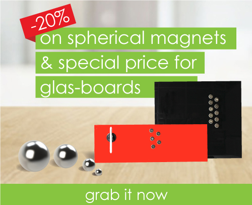 10% on spherical magnets / special price for glas-boards