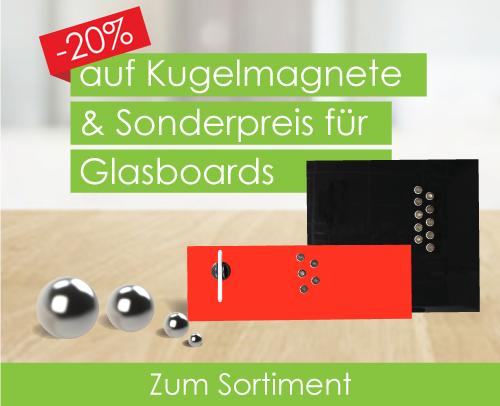 10% auf Kugelmagnete / Sonderpreis auf Glas-Boards