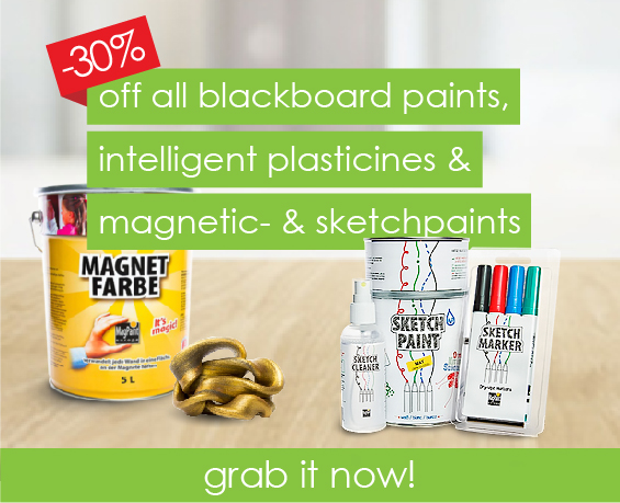30% on blackborad paiints, intelligent putty & magnetic- & sketchpaints